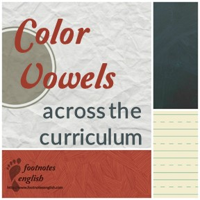 Color Vowels across the curriculum for ESL classes
